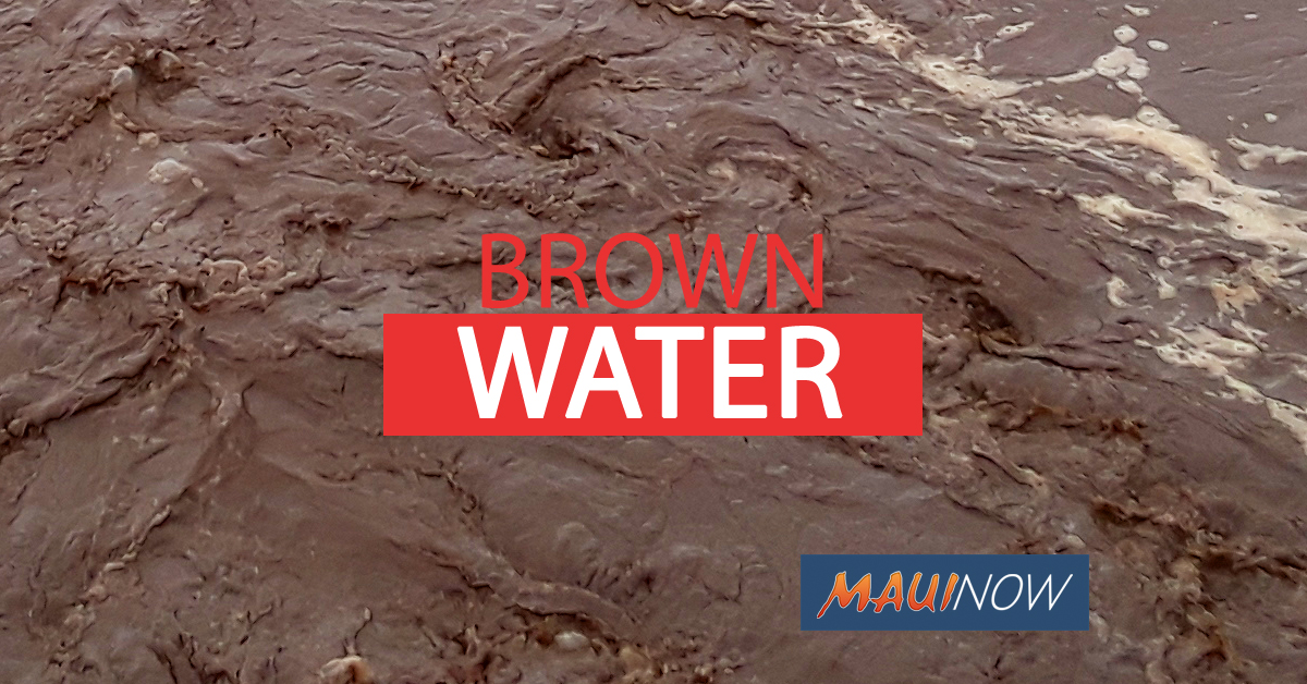 Brown Water Advisory Issued for Waiheʻe to Hoʻokipa and Honolua to Kahekili Beach