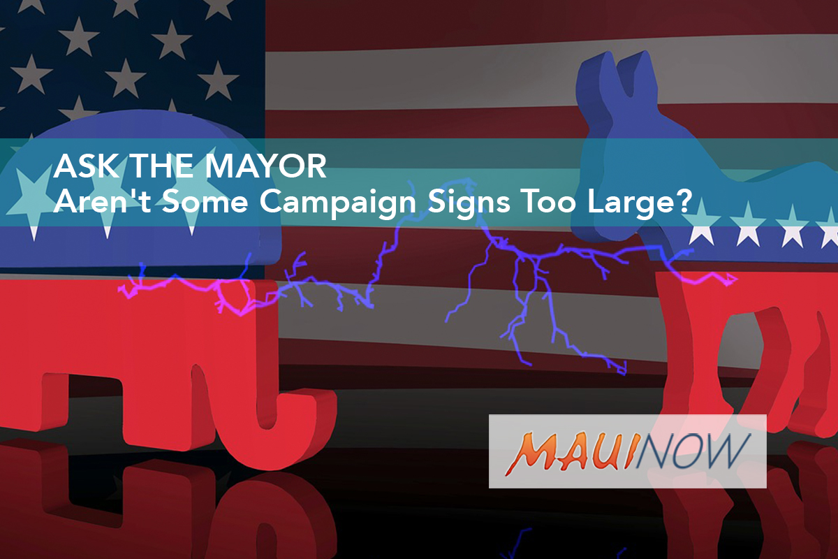 Ask the Mayor: Aren't Some Campaign Signs Too Large?