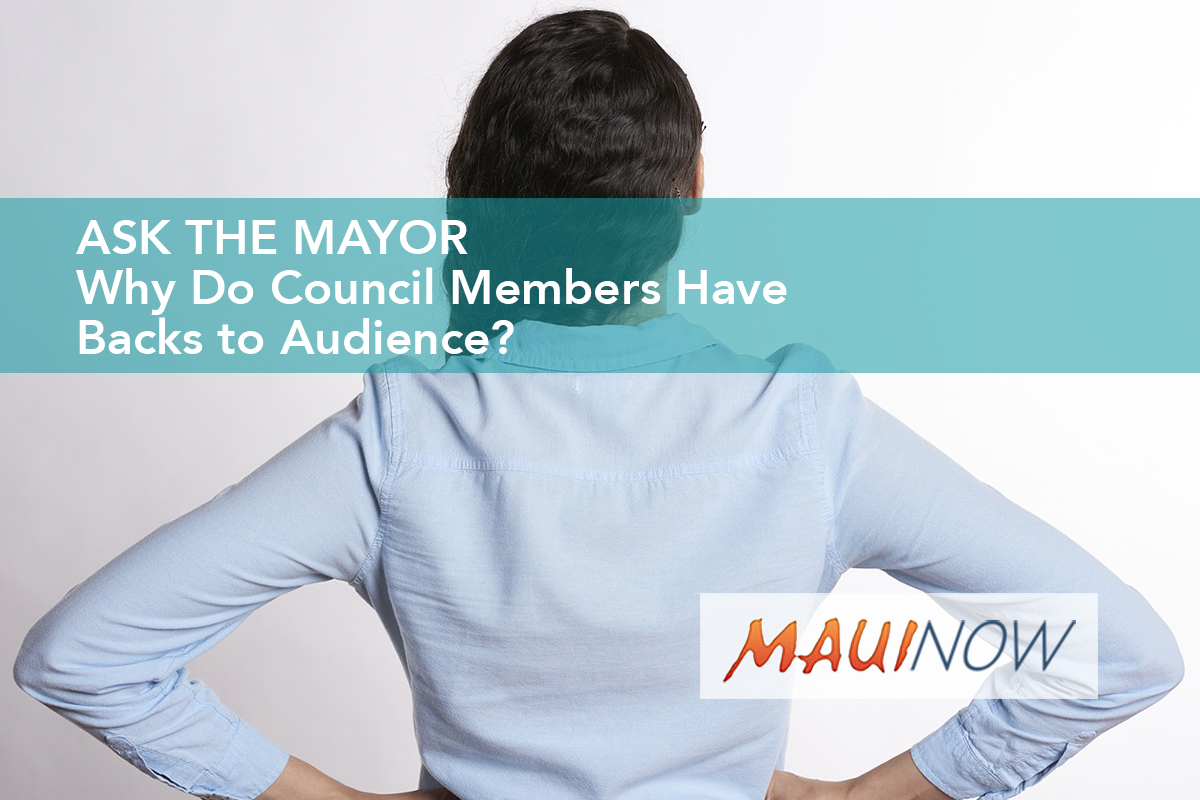 Ask the Mayor: Why Do Council Members Have Backs to Audience?