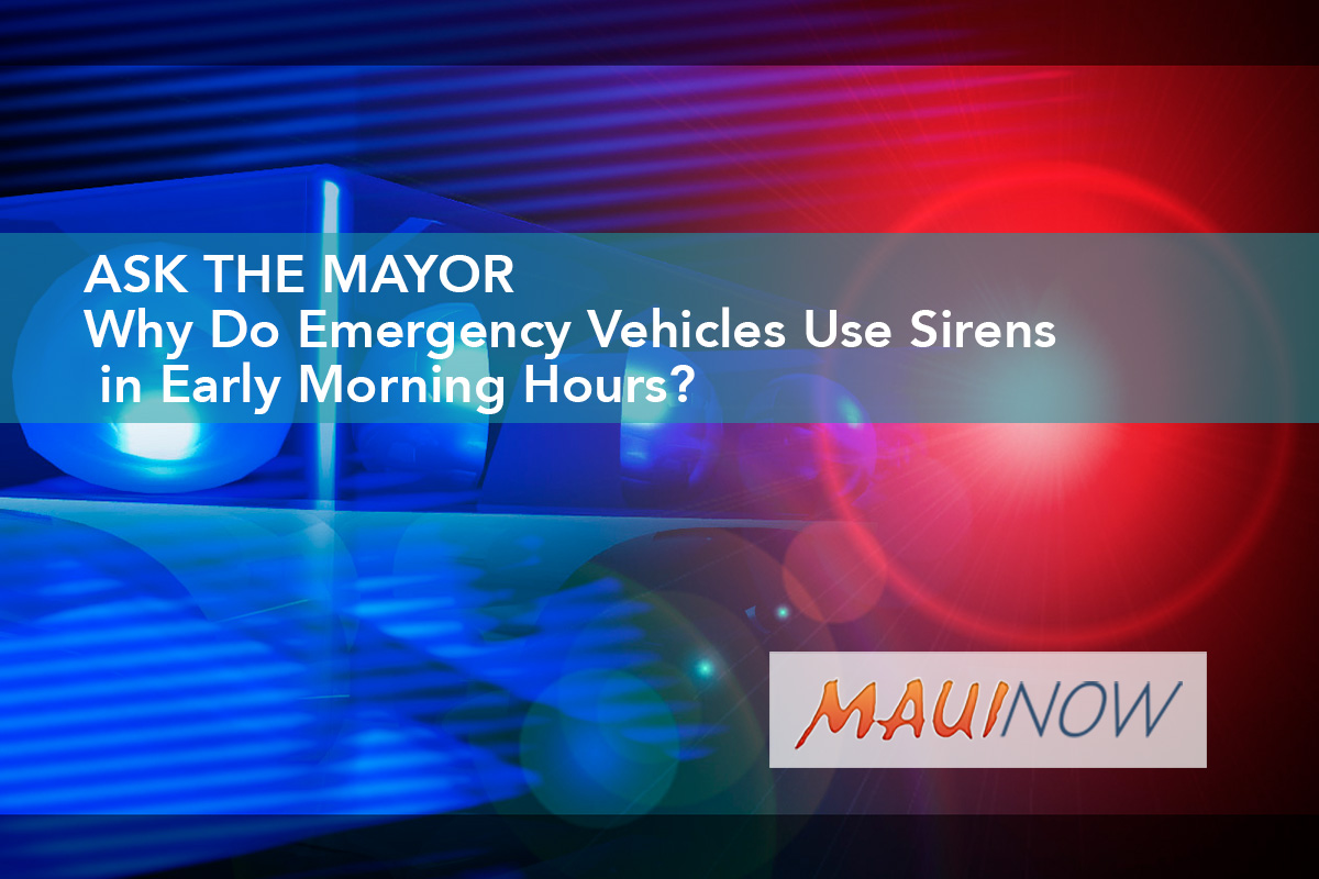 Ask the Mayor: Why Do Emergency Vehicles Use Sirens in Early Morning Hours?