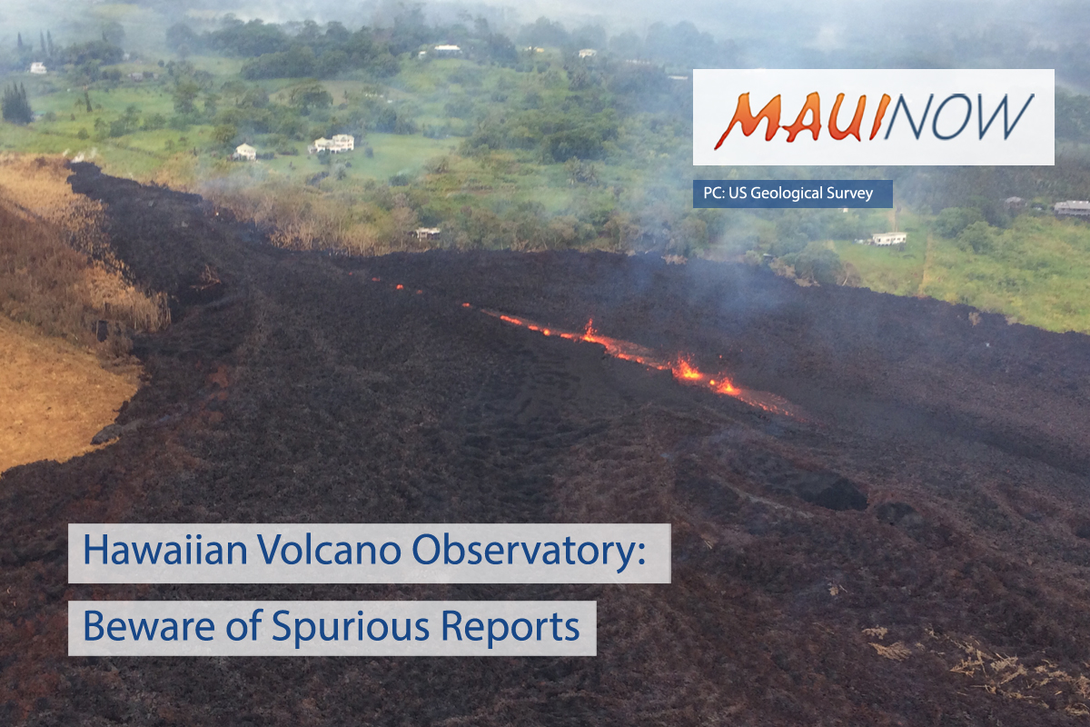 Hawaiian Volcano Observatory: Beware of Spurious Reports