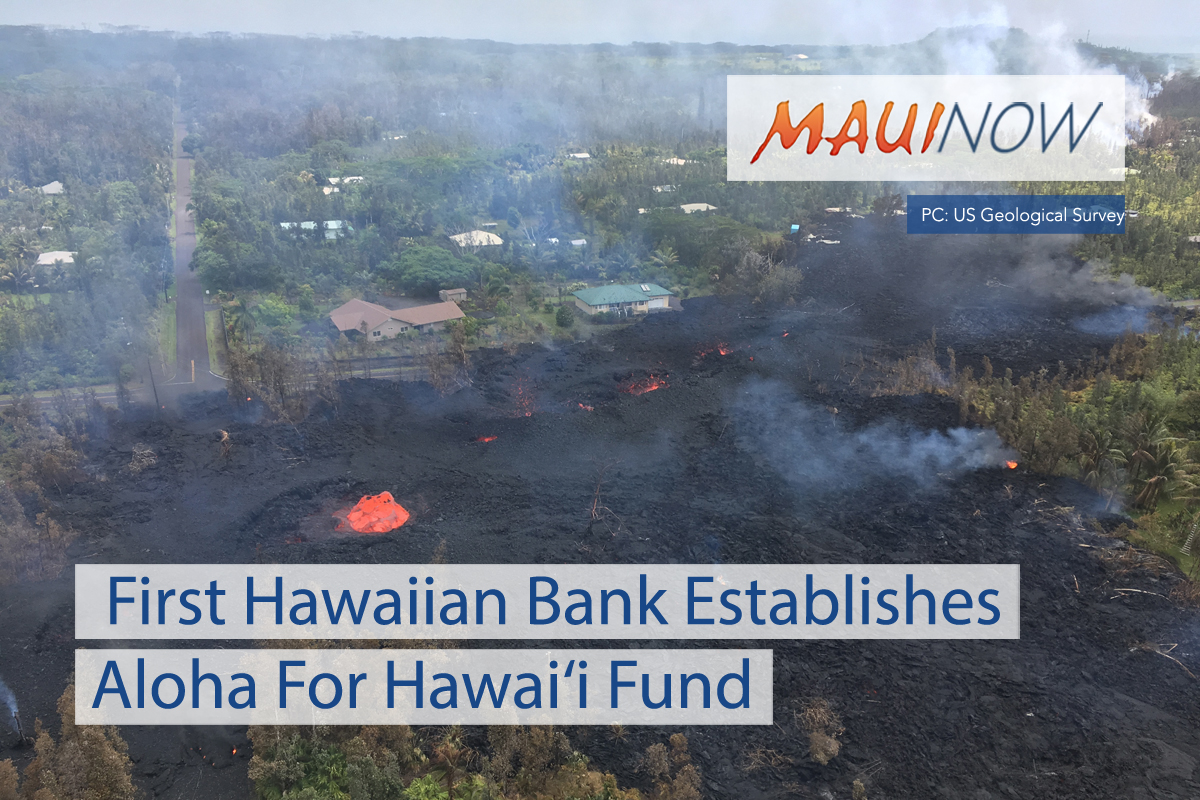 First Hawaiian Bank Establishes Aloha For Hawai'i Fund