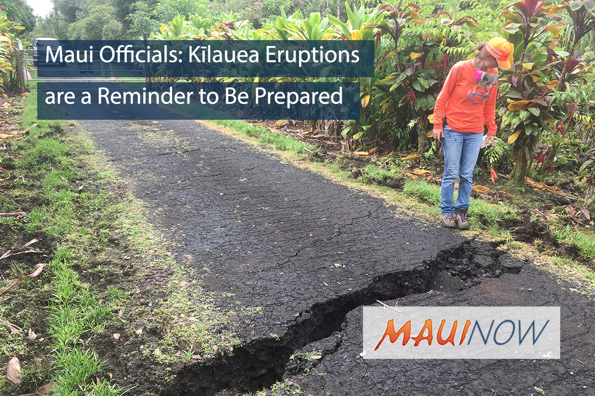 Maui Officials: Kīlauea Eruptions are a Reminder to Be Prepared