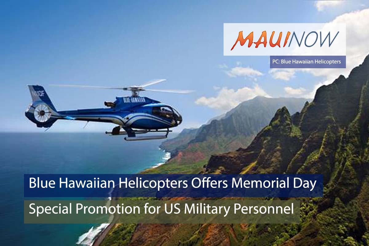 Blue Hawaiian Helicopters Offers Memorial Day Special Promotion