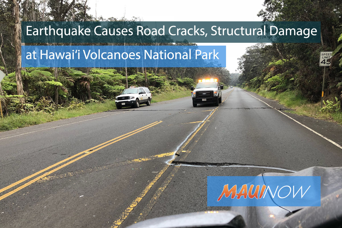 Earthquake Causes Road Cracks, Structural Damage at Hawai'i Volcanoes National Park