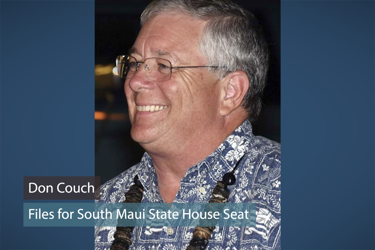 Don Couch Files for South Maui State House Seat