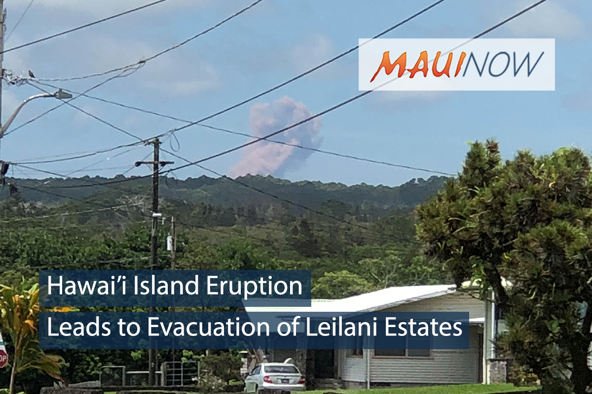 Hawai'i Island Eruption Leads to Evacuation of Leilani Estates