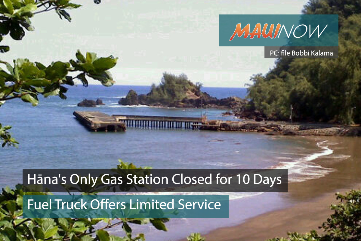 Hāna's Only Gas Station Closed for 10 Days