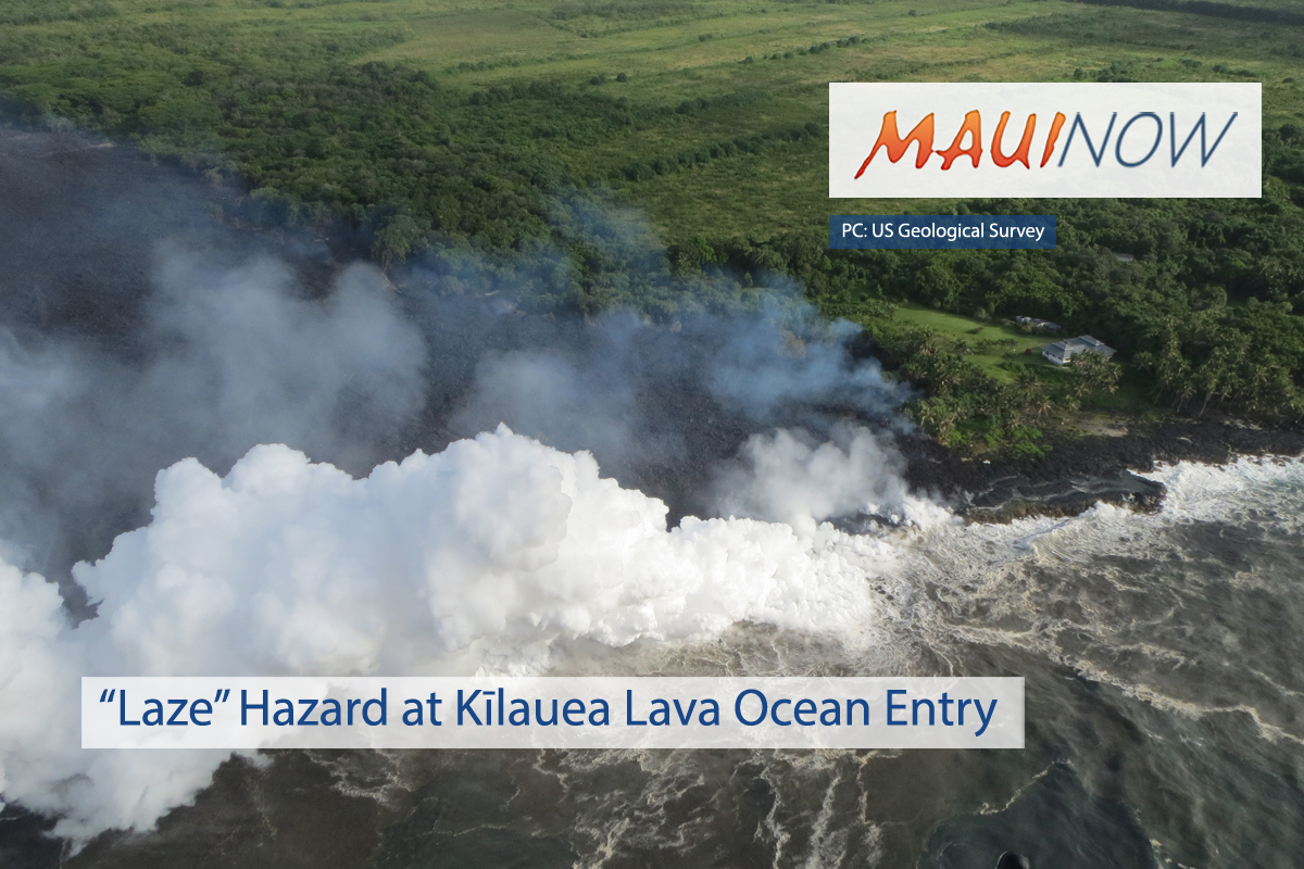 """Laze"" Hazard at Kīlauea Lava Ocean Entry"