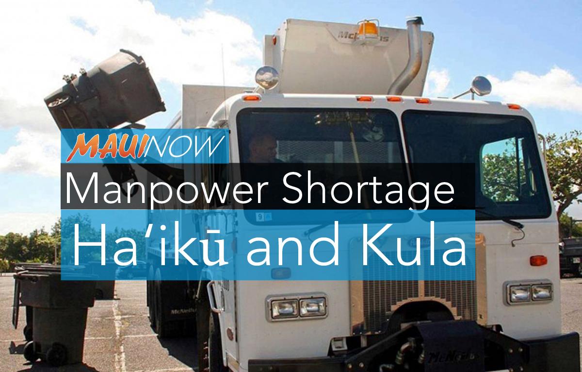 Missed Trash Pickup in Ha'ikū and Kula