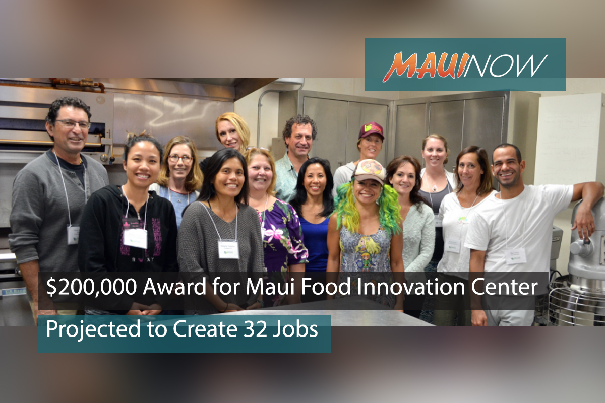 $200,000 Award for Maui Food Innovation, Projected to Create 32 Jobs