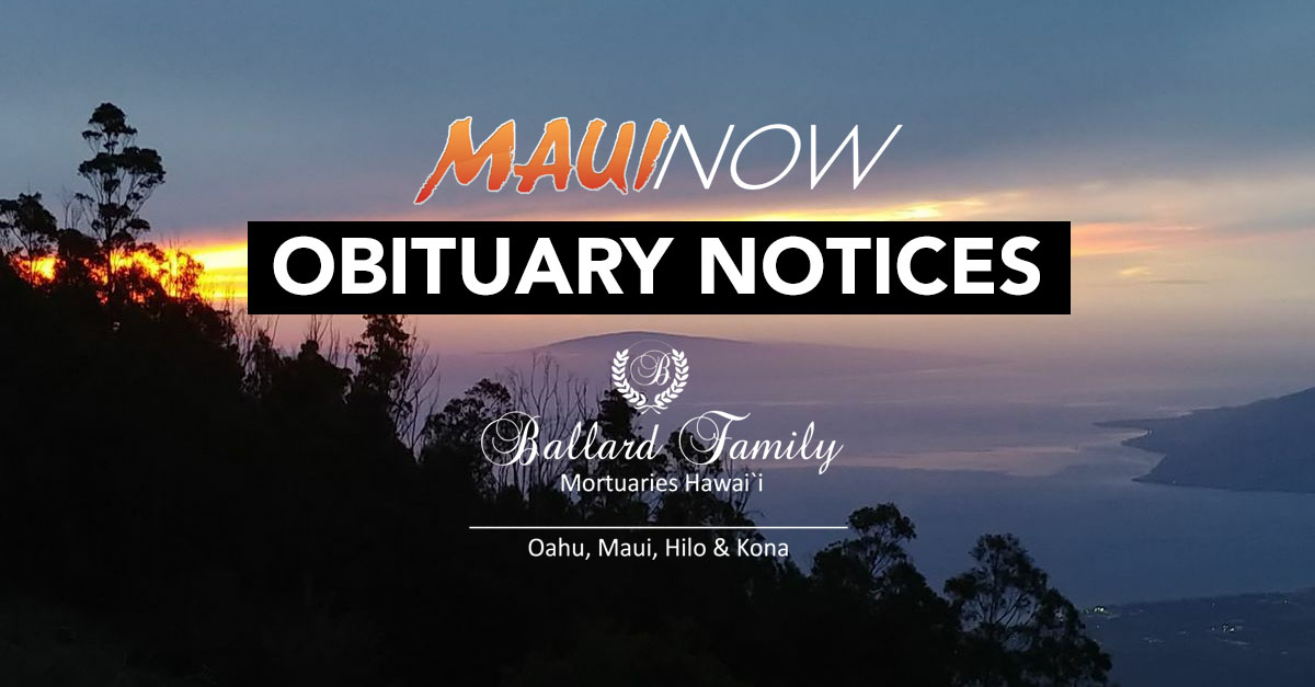 Maui Obituaries: Week Ending April 3, 2021