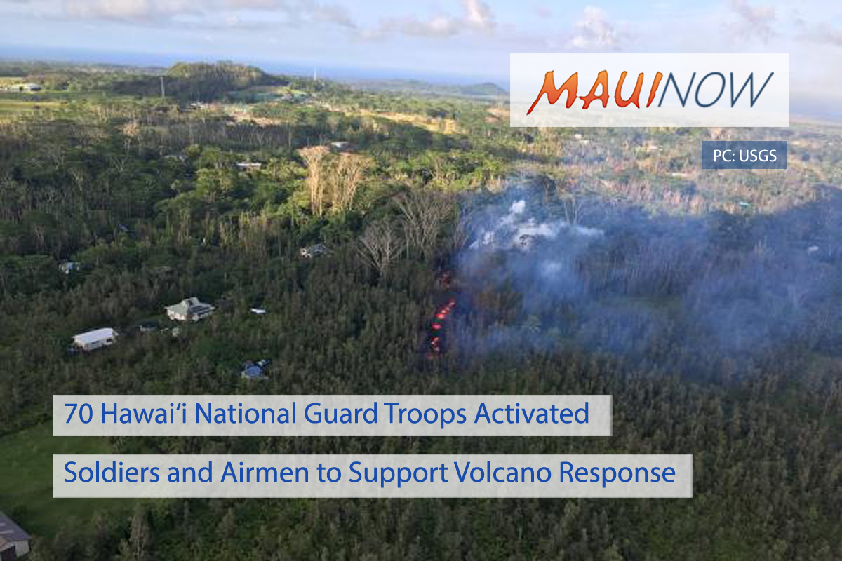70 Hawai'i National Guard Troops Activated to Support Volcano Response