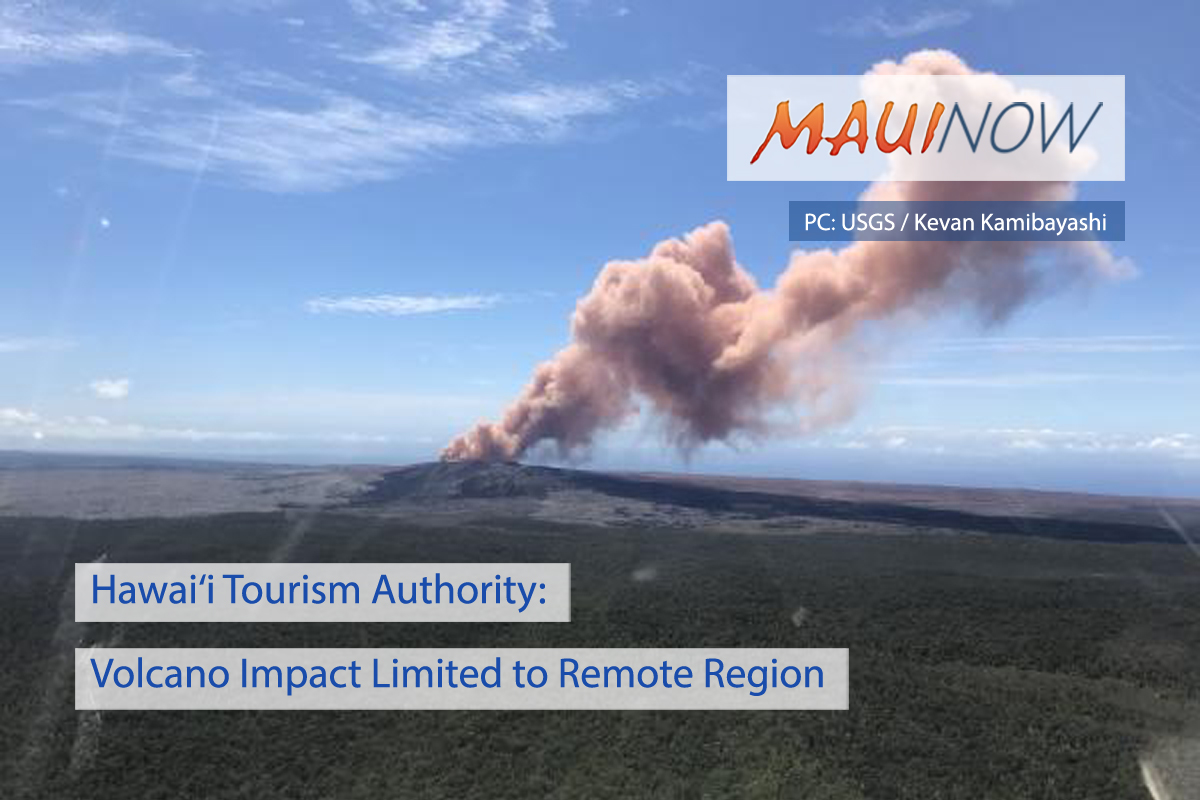 Hawai'i Tourism Authority: Volcano Impact Limited to Remote Region