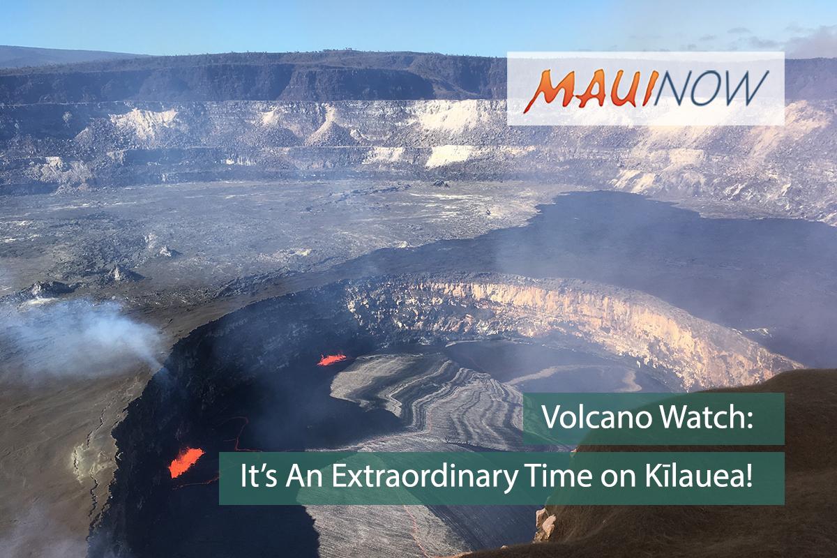 Volcano Watch: It's An Extraordinary Time on Kīlauea!