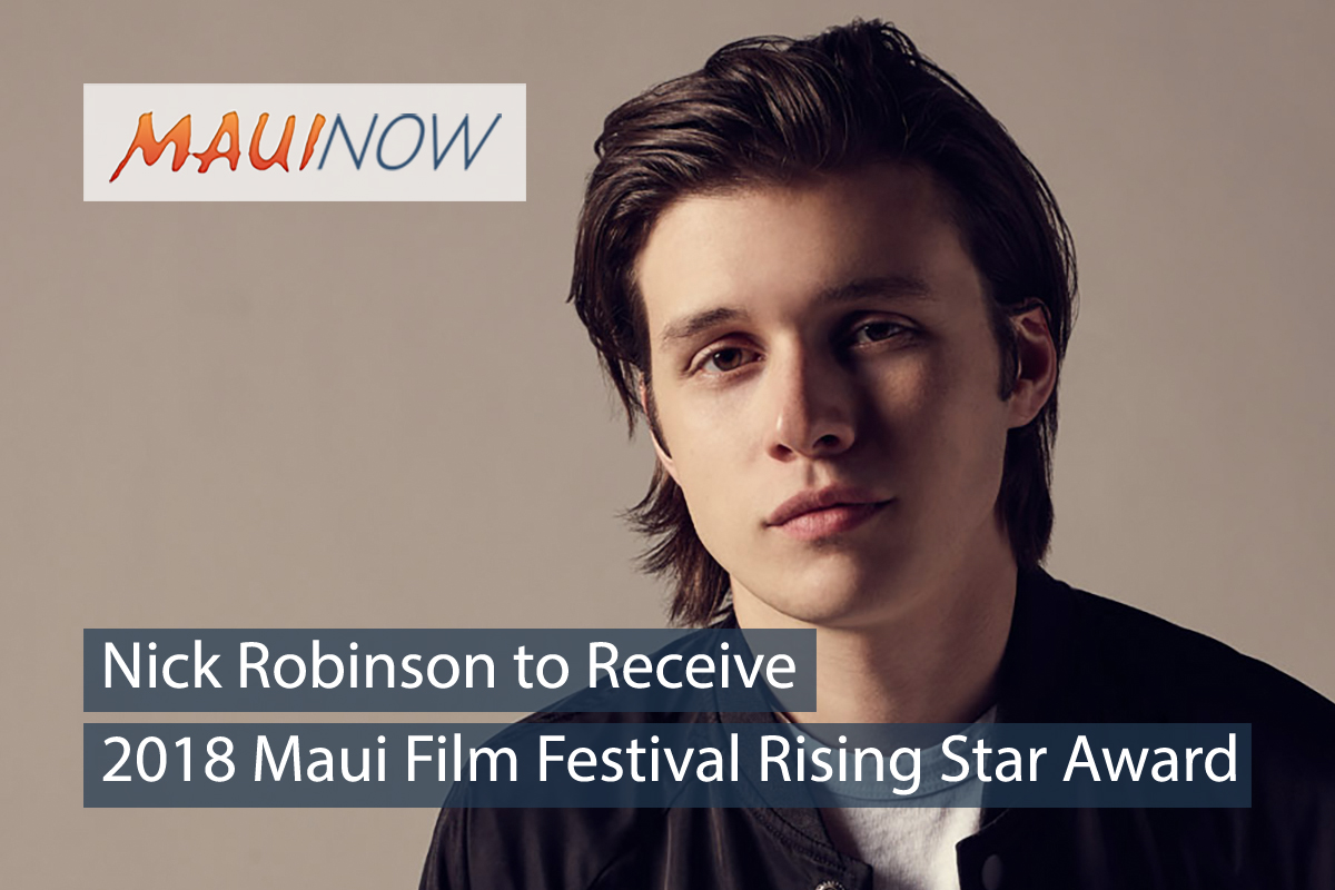 Nick Robinson to Receive 2018 Maui Film Festival Rising Star Award