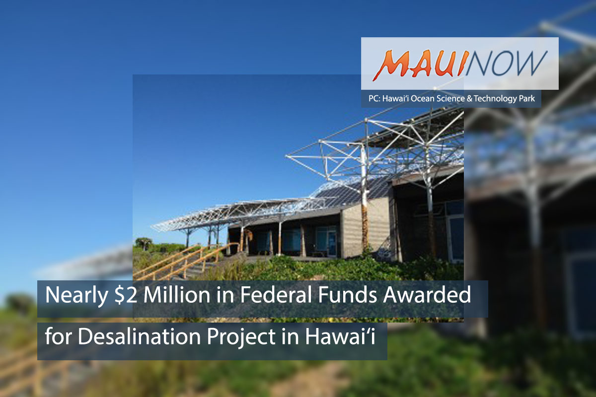 Nearly $2 Million in Federal Funds Awarded for Desalination Project in Hawai'i
