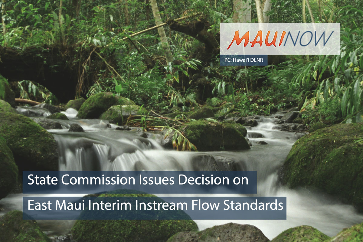 State Issues Decision on East Maui Interim Instream Flow Standards