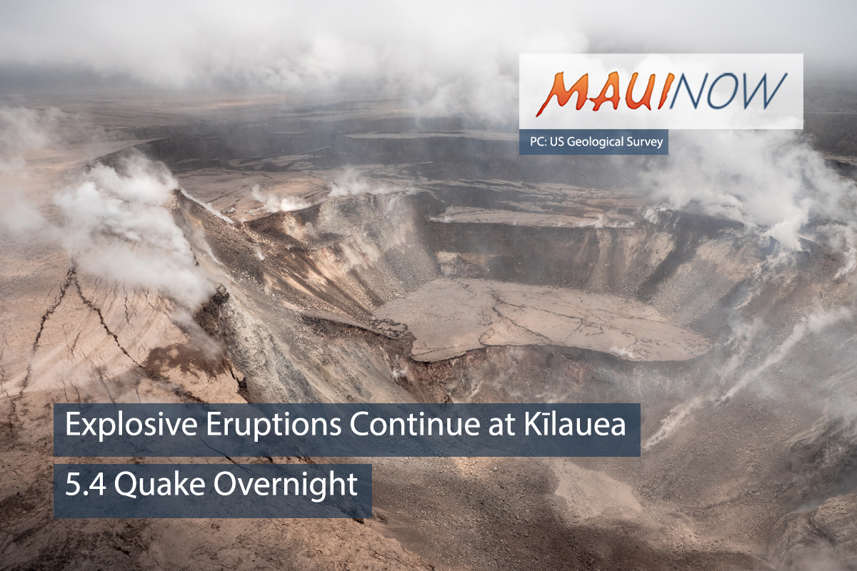 Explosive Eruptions Continue at Kīlauea, 5.4 Quake Overnight