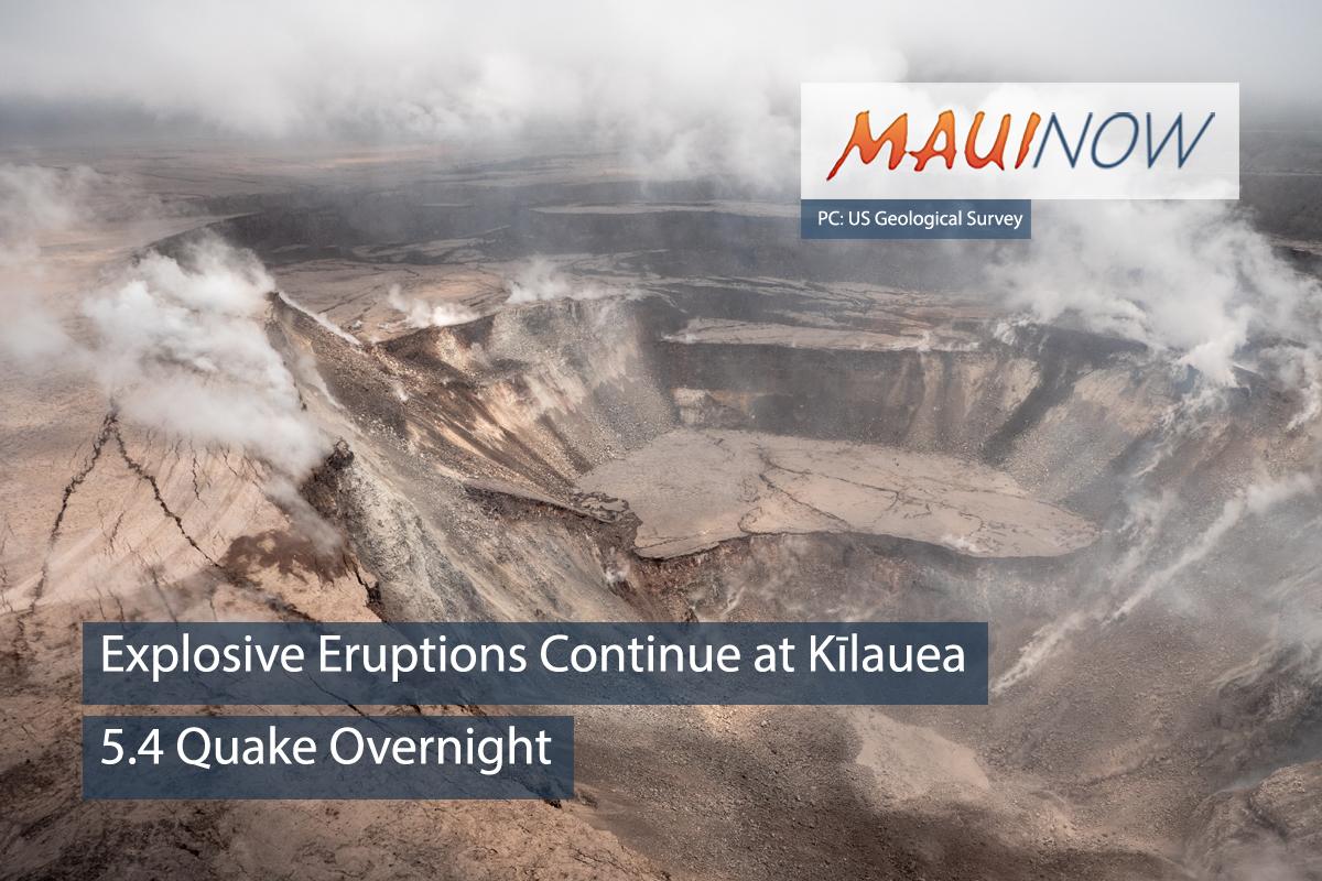 Explosive Eruptions Continue at Kīlauea, 5.4 Quake Overnight