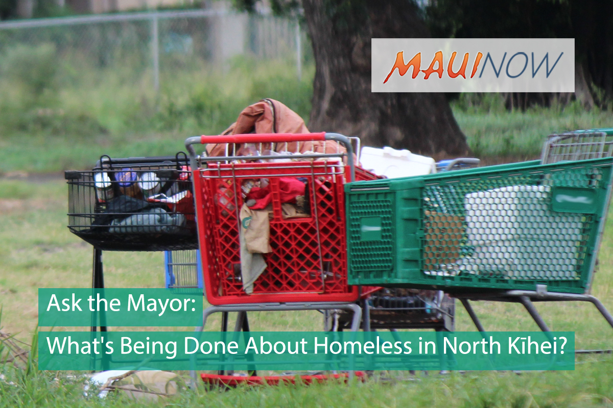 Ask the Mayor: What's Being Done About Homeless in North Kīhei?