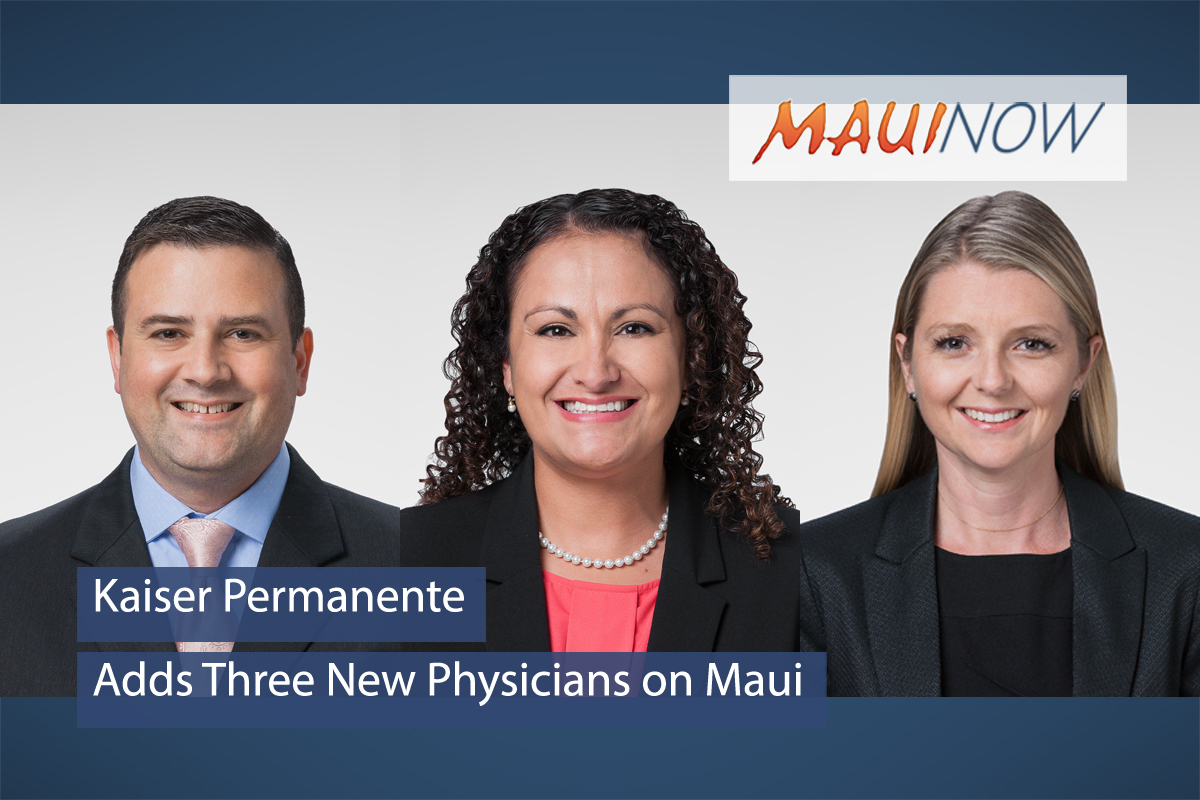 Kaiser Permanente Adds Three New Physicians on Maui