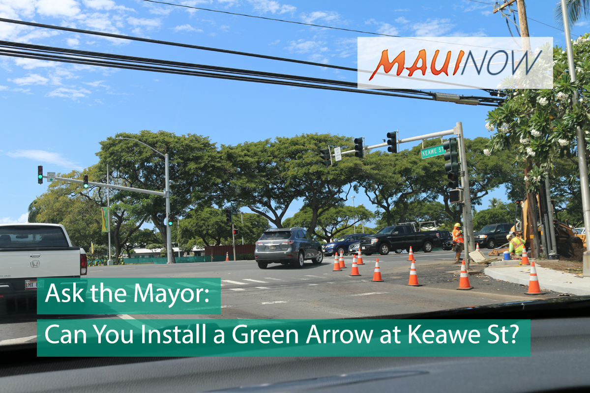 Ask the Mayor: Can You Install a Green Arrow at Keawe Street?