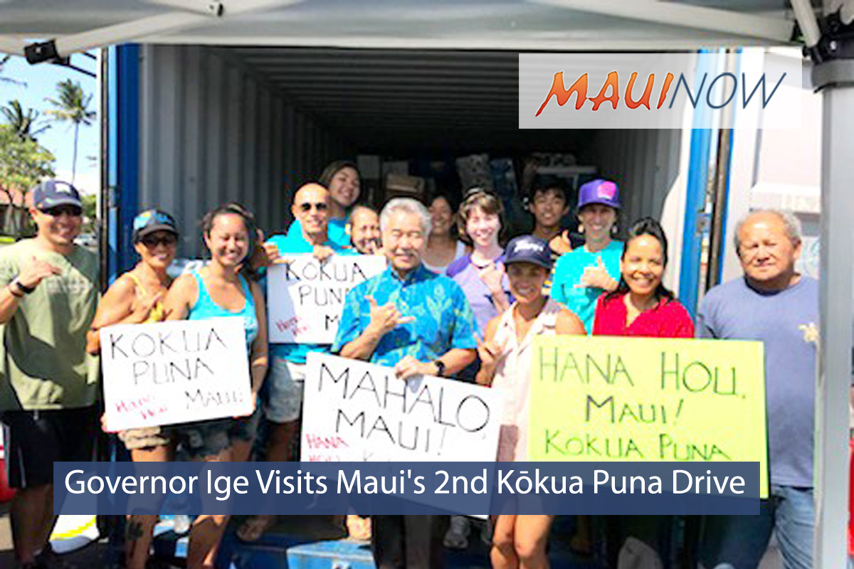 Governor Ige Visits Maui's 2ndKōkuaPunaDrive