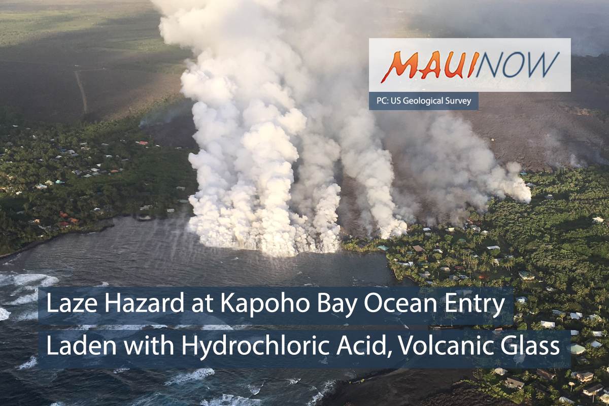 Laze Hazard: Ocean Entry Plume at Kapoho Laden with Hydrochloric Acid