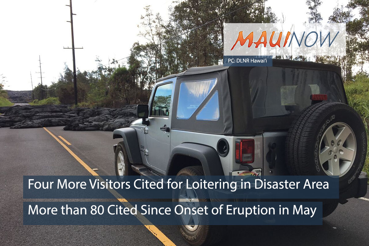 Four Visitors Cited for Loitering in Volcano Disaster Area