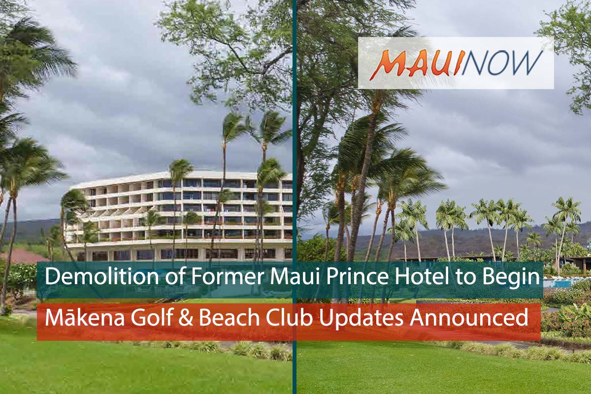 Demolition of 7-Story Former Maui Prince Hotel Structure to Begin
