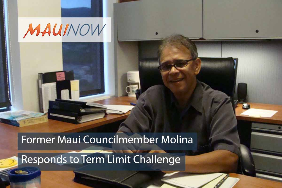 Former Maui Councilmember Molina Responds to Term Limit Challenge
