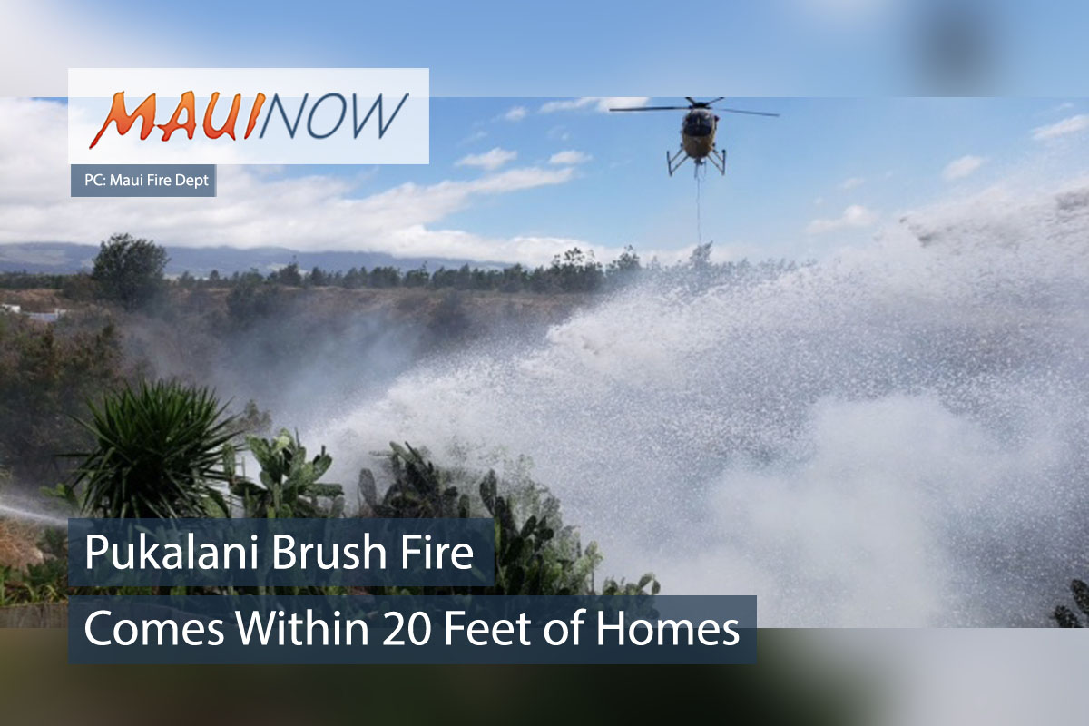 Pukalani Brush Fire Comes Within 20 Feet of Homes