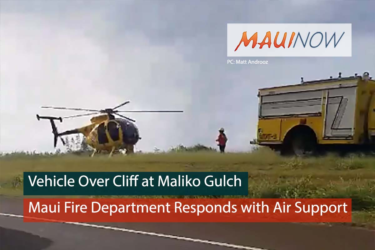Ha'ikū Man Dies, Vehicle Plunges 200 Feet Off Maliko Gulch Cliff