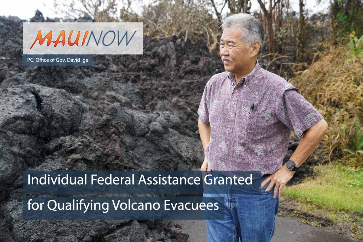 Individual Federal Assistance for Qualifying Volcano Evacuees Granted