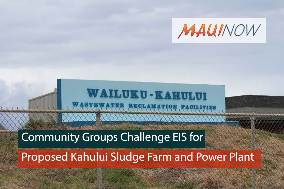 Groups Challenge EIS for Proposed Kahului Sludge Farm