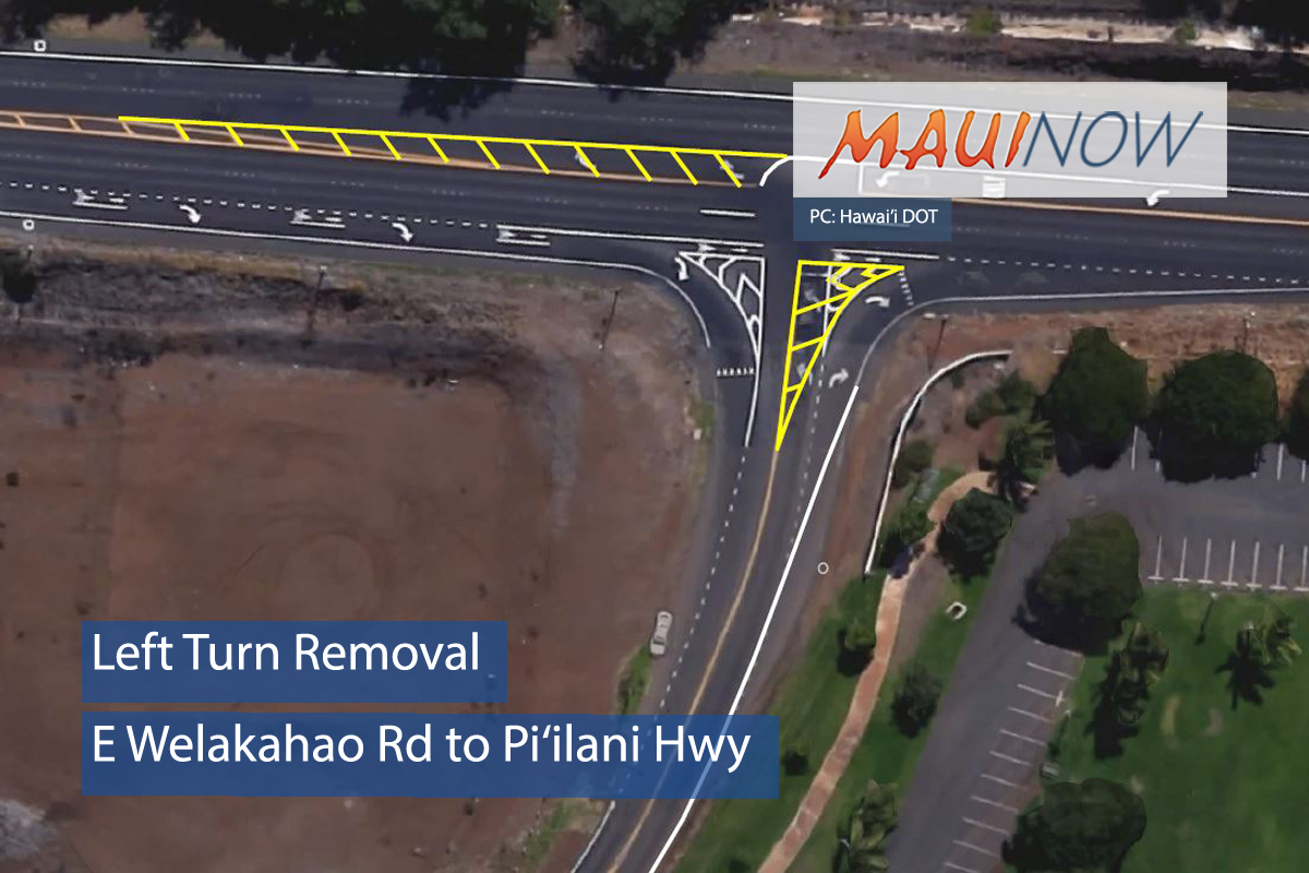 Left Turn Removal From E Welakahao Rd to Pi'ilani Hwy
