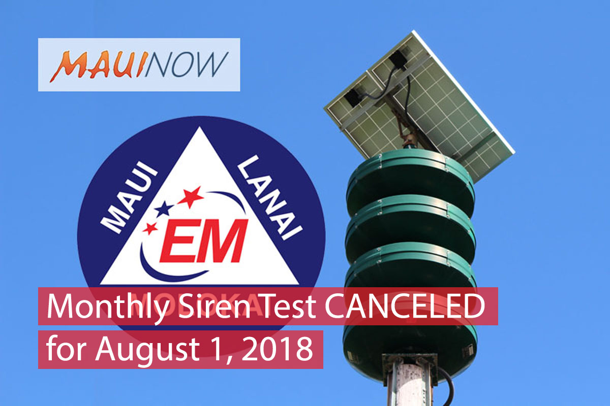 Monthly Siren Test Canceled for August in Observance of Repatriation of Human Remains