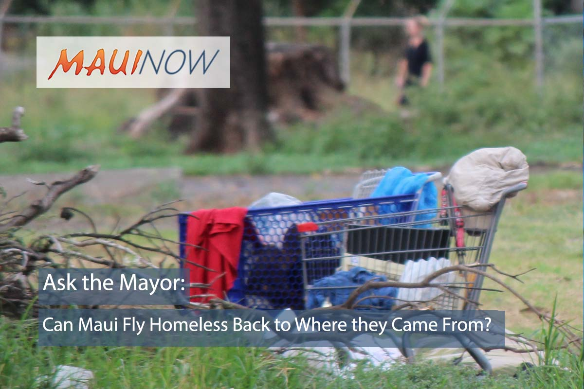 Ask the Mayor: How to Stop Mainland Groups from Sending Homeless to Maui?