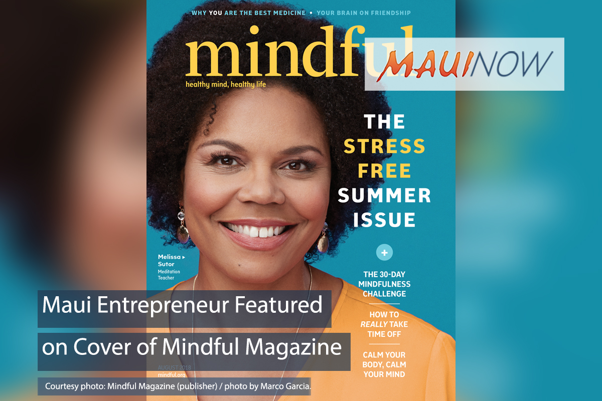Maui Entrepreneur Featured on the Cover of Mindful Magazine