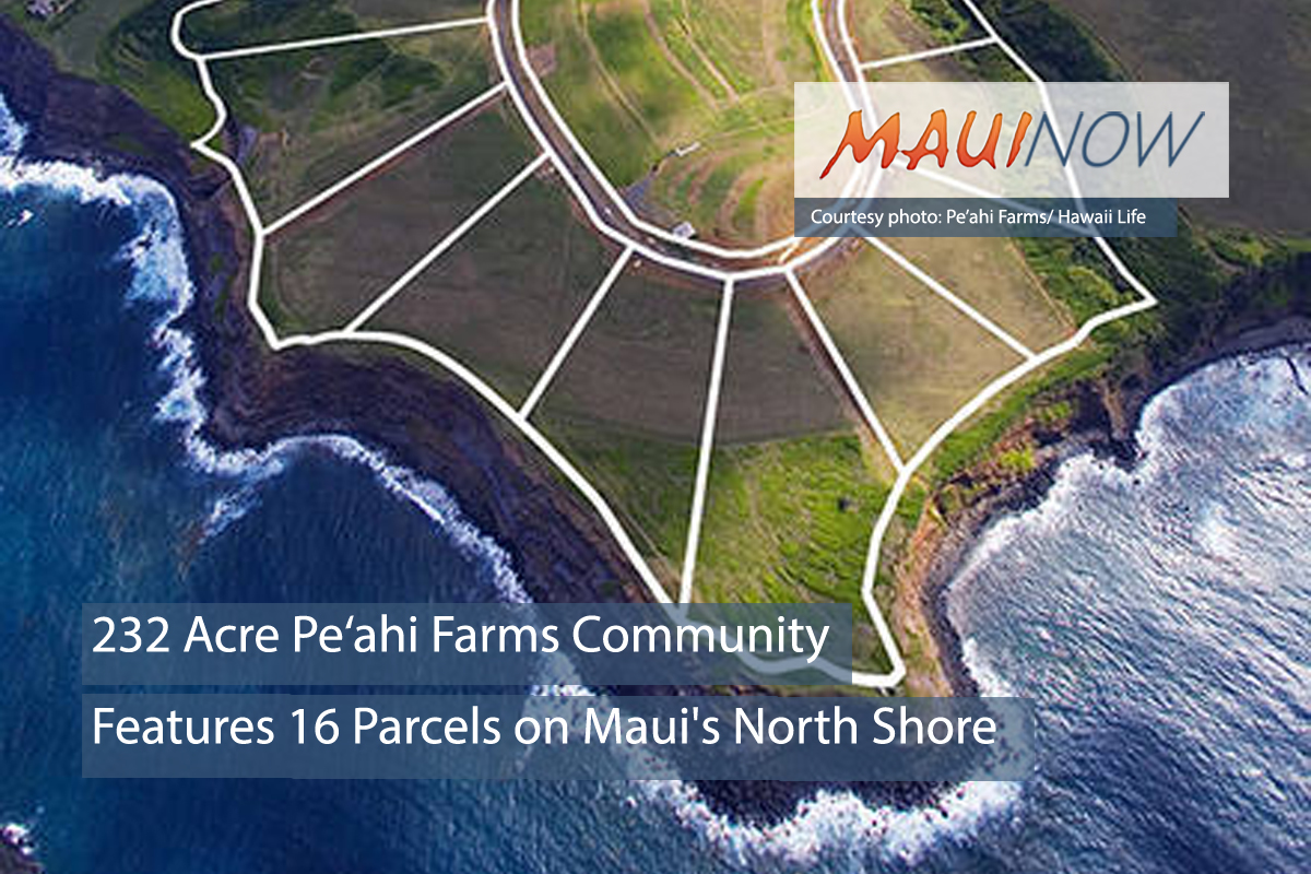 Pe'ahi Farms Features 16 Parcels on Maui's North Shore