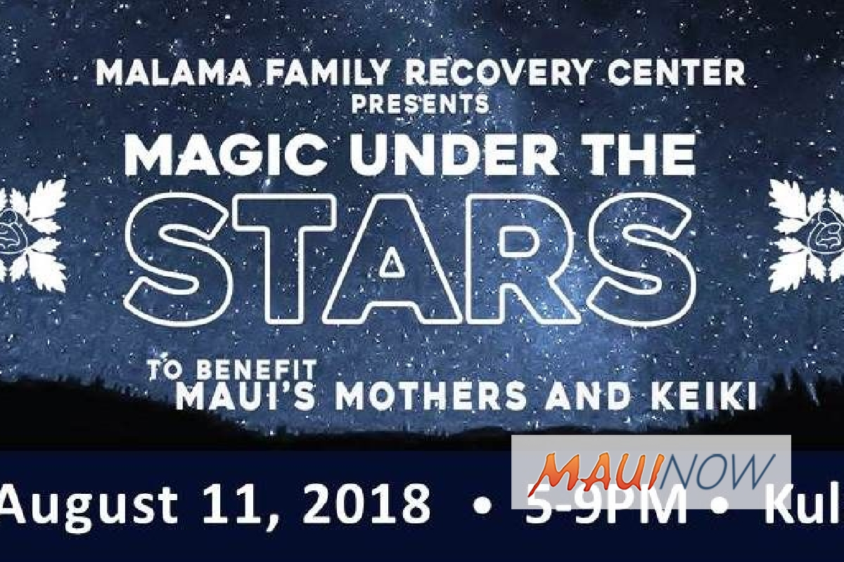 Malama Family Recovery Center Presents Magic Under the Stars