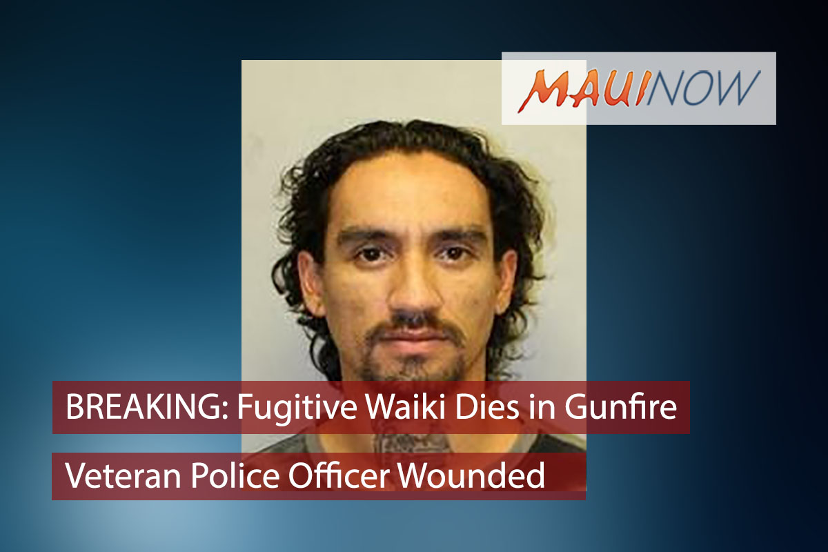Murder Suspect Waiki Dead; Officer Wounded by Gunfire