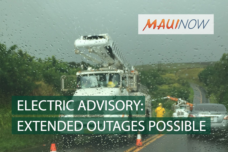 Maui Now Electric Customers Advised Prolonged Power Outages Possible