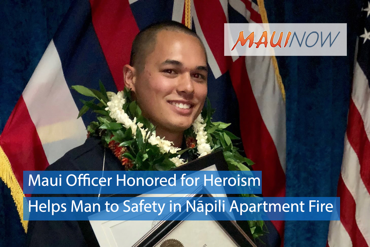 Maui Officer Honored for Heroism in Nāpili Apartment Fire