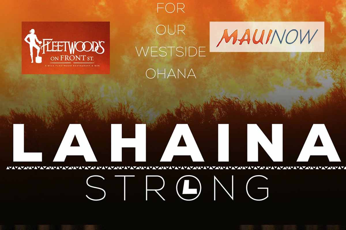 Lahaina Strong Benefit Concert at Fleetwood's On Front Street, Sept. 1