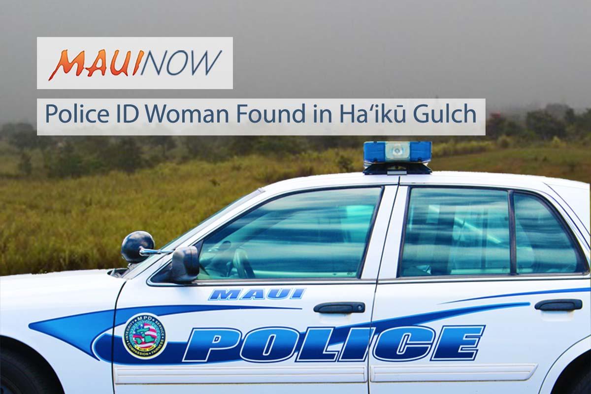 Police ID Woman Found in Ha'ikū Gulch