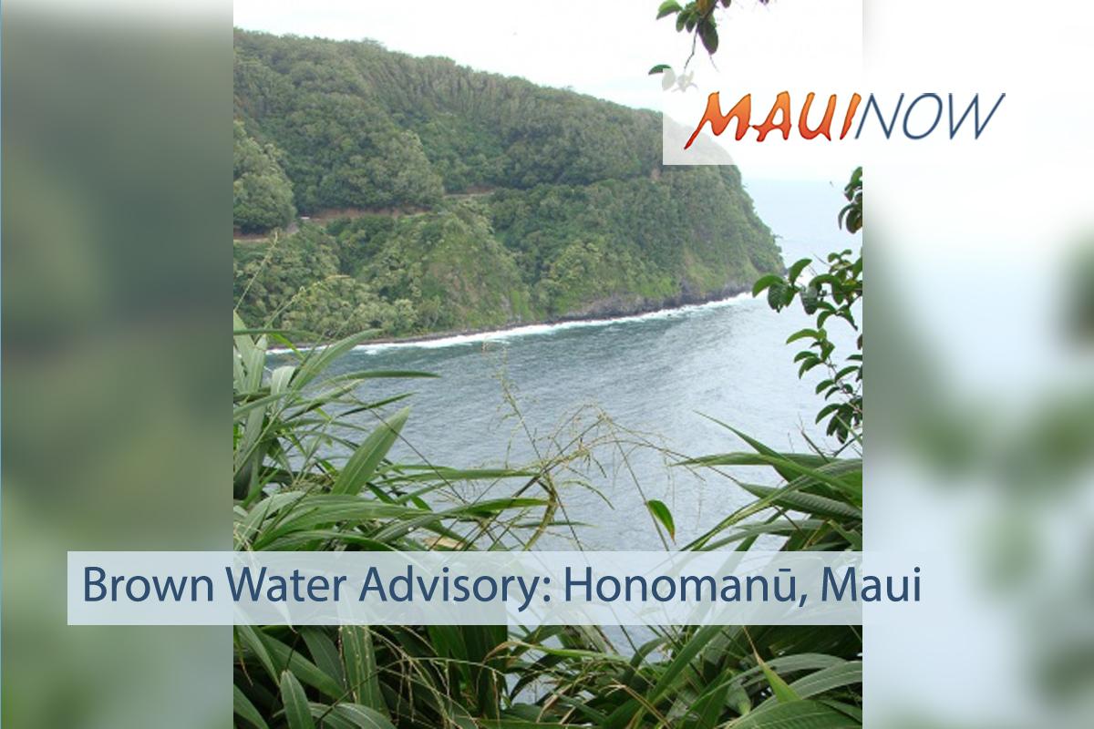 Brown Water Advisory Issued for Honomanū, Maui