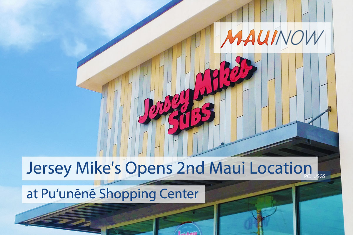 Jersey Mike's Opens at Pu'unēnē Shopping Center