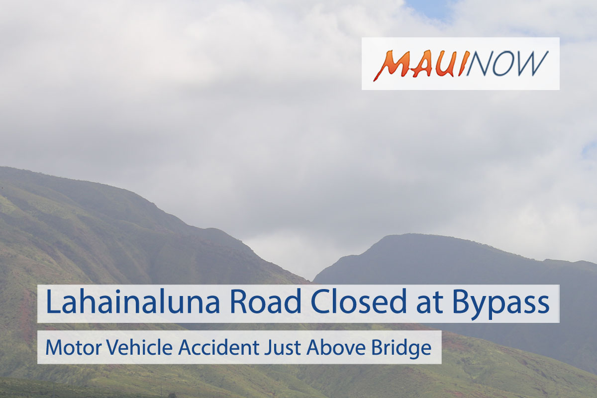UPDATE: Lahainaluna Road Now OPEN Near Bypass